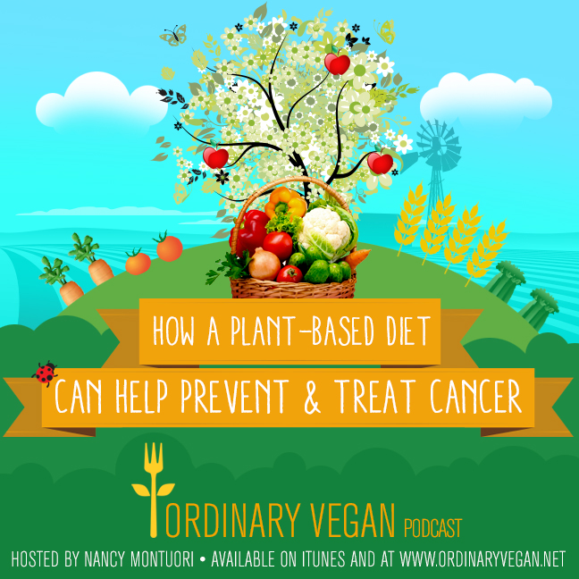 4 – How A Plant-Based Diet Can Help Prevent Cancer