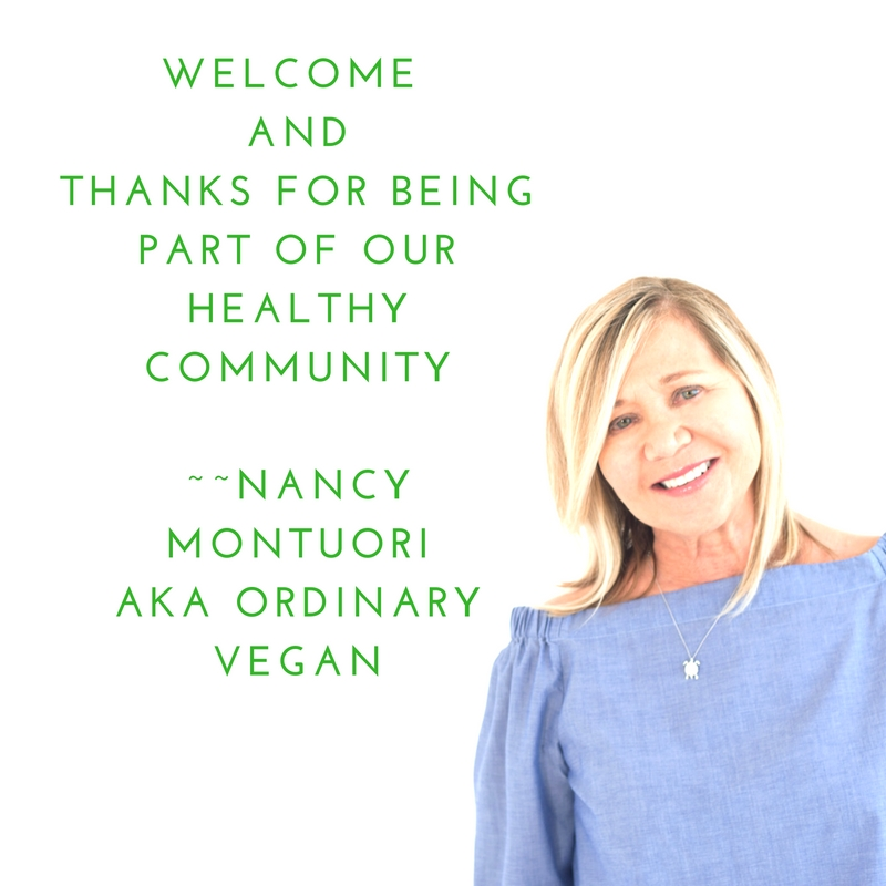 Welcome to our healthy community! (#vegan) ordinaryvegan.net