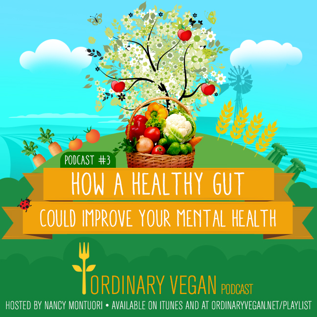 Add love and compassion to your life with plant-based cooking.Podcast #3 – The Connection Between Gut Health And Mental HealthGut Healthand Mental Health Podcast