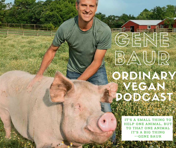 #11: Compassion & Healthy Living With Gene Baur