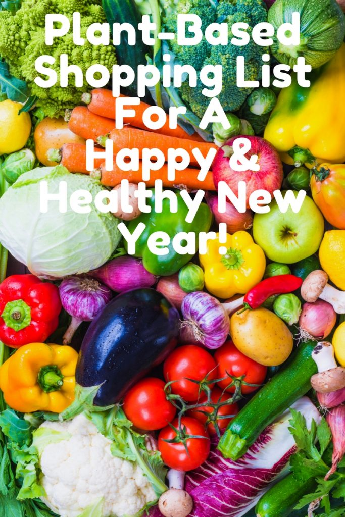 Plant-Based Shopping List For A Healthy New Year